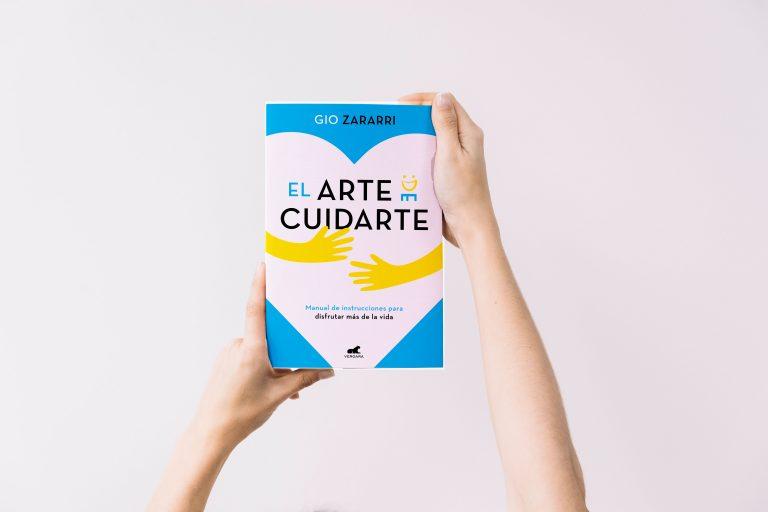 El arte de cuidarte, el nuevo libro de Gio Zararri
